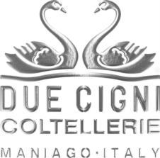 Coltellerie Due Cigni - Maniago Italia